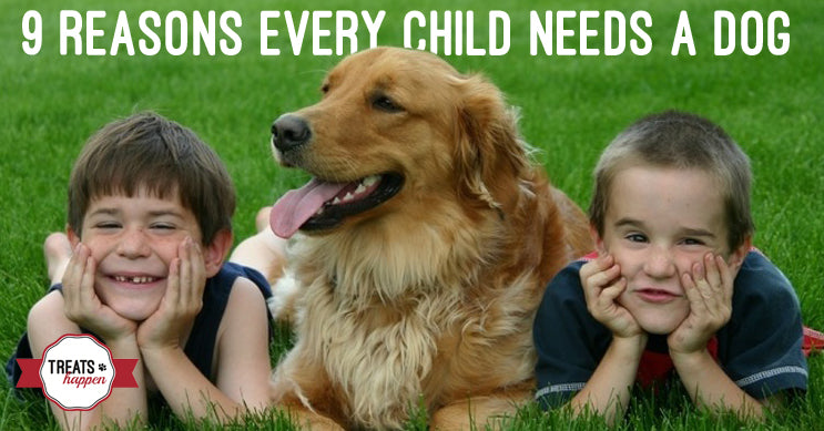 9 Reasons why kids need dogs - Treats Happen