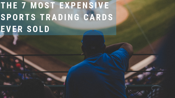 The 7 Most Expensive Sports Trading Cards Ever Sold Zephyr Epic