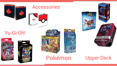 Exciting Upper Deck, Pokemon, Yu-Gi-oh! and Accessories releasing monthly.