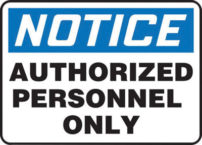 "Accuform Signs® 10"" X 14"" Black, Blue And White 4 mils Adhesive Vinyl Admittance And Exit Sign ""NOTICE AUTHORIZED PERSONNEL ONLY"""