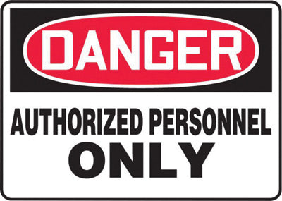 "Accuform Signs® 10"" X 14"" Black, Red And White 4 mils Adhesive Vinyl Admittance And Exit Sign ""DANGER AUTHORIZED PERSONNEL ONLY"""