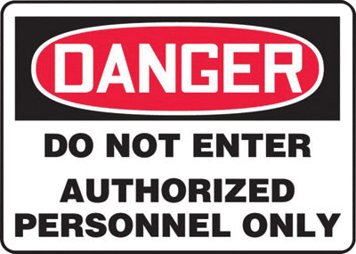 "Accuform Signs® 7"" X 10"" Black, Red And White 0.040"" Aluminum Admittance And Exit Sign ""DANGER DO NOT ENTER AUTHORIZED PERSONNEL ONLY"" With Round Corner"
