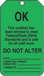 "Accuform Signs® 5 3/4"" X 3 1/4"" Black And Green 10 mil PF-Cardstock English Scaffold Status Tag ""OK THIS SCAFFOLD HAS BEEN ERECTED TO MEET FEDERAL/STATE OSHA STANDARDS AND IS SAFE FOR ALL CRAFT WORK"" With 3/8"" Plain Hole (25 Per Pack)"