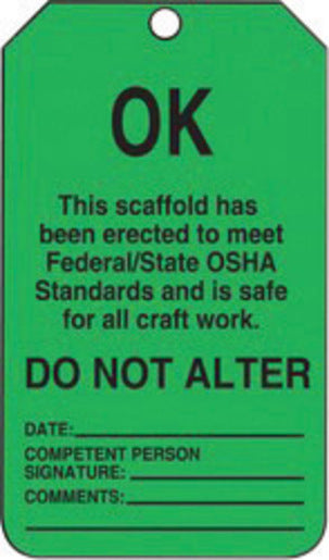 "Accuform Signs® 5 3/4"" X 3 1/4"" Black And Green 15 mil RP-Plastic English Scaffold Status Tag ""OK THIS SCAFFOLD HAS BEEN ERECTED TO MEET FEDERAL/STATE OSHA STANDARDS AND IS SAFE FOR ALL CRAFT WORK"" With Metal Grommeted 3/8"" Reinforced Hole (25 Per Pack)"