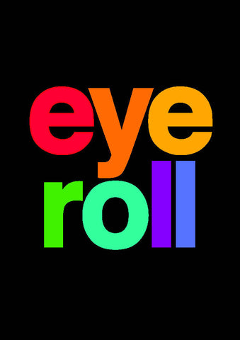 Eye Roll A4 Art Poster Print - Home Decor - Wall art