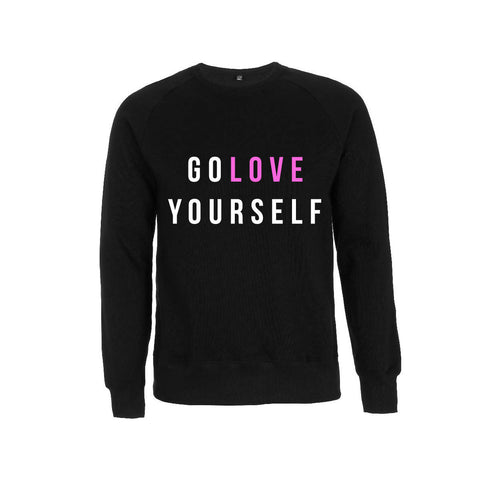 GO LOVE YOURSELF sweatshirt