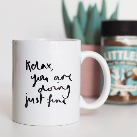 Relax You Are Doing Just Fine Mug