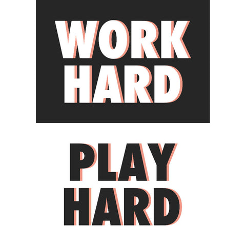 Work Hard Play Hard (black/white) | Home Decor - Wall Art - Typography