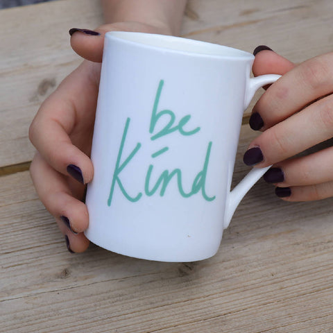 Be Kind, bone china, Mindful Mug