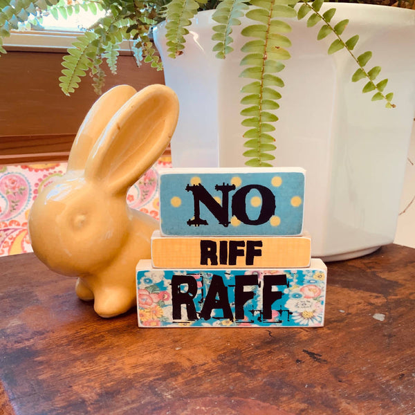 NO RIFF RAFF - WOODEN BLOCKS