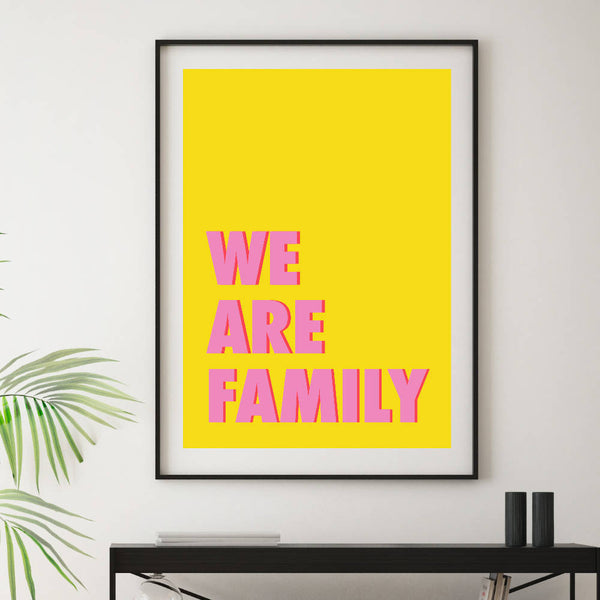 We Are Family Art Print | Home Decor - Wall Art - Typography