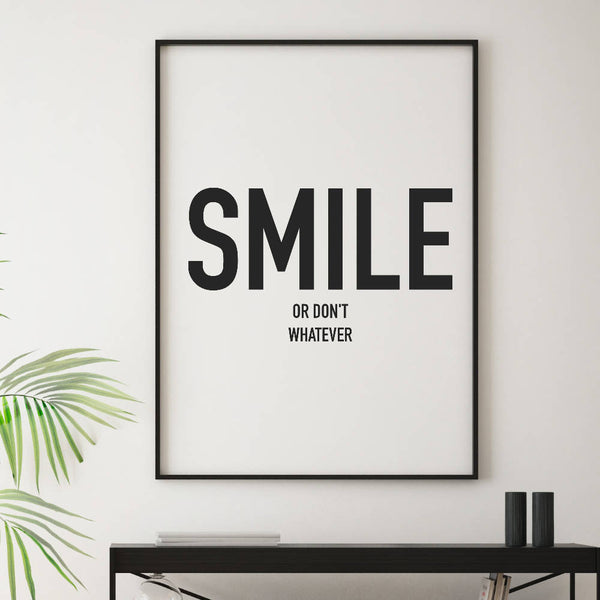 Smile Art Print | Home Decor - Wall Art - Typography