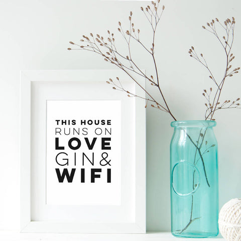 Love, Gin & Wifi Typography Print