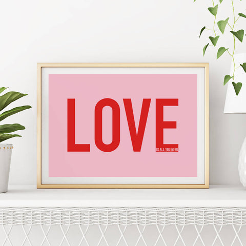 Love Is All You Need Art Print (pink/red) | Home Decor - Wall Art - Typography