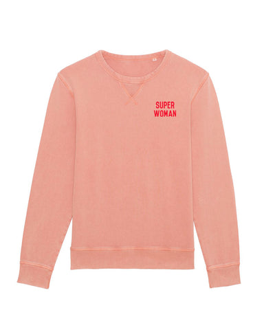 SUPER WOMAN Sweatshirt <br> Vintage Rose, Selfish Mother