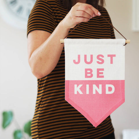 Just Be Kind Linen Flag Wall Hanging