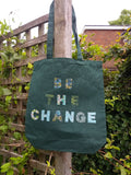 Upcycled logo tote bag Be the Change