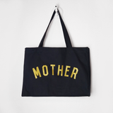 MOTHER Giant Tote Bag