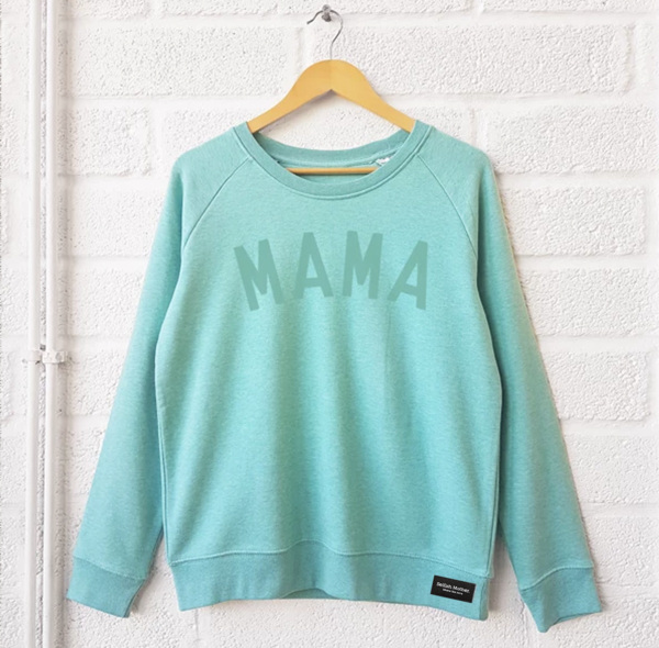 Minty MAMA  Sweatshirt <br> Selfish Mother