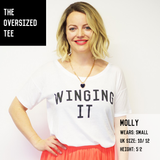 The WINGING IT Oversized Tee