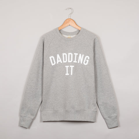 The Grey & White DADDING IT Sweatshirt