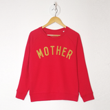 MOTHER red & gold sweatshirt <br> Selfish Mother