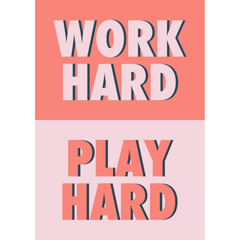 Work Hard Play Hard (coral/pink) | Home Decor - Wall Art - Typography