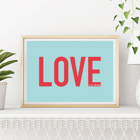 Love Is All You Need Art Print (blue/red) | Home Decor - Wall Art - Typography