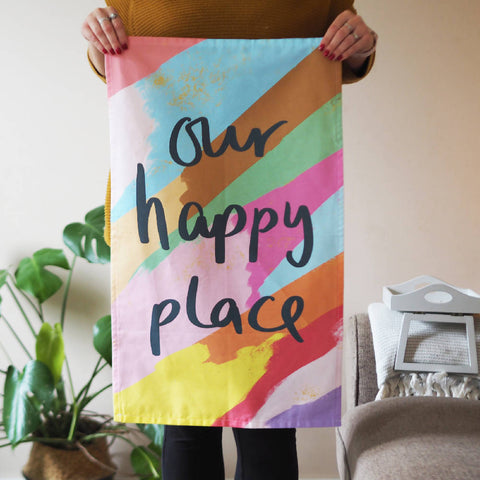 Our Happy Place Tea Towel