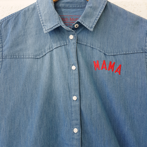 Blue Denim MAMA Shirt