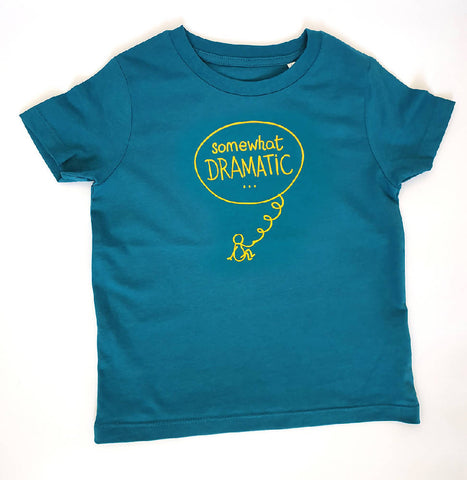 Kids Sustainable Tee - Somewhat Dramatic