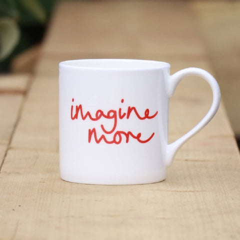 Imagine More, bone china, Mindful Mug