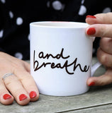And Breath Mindful Mug
