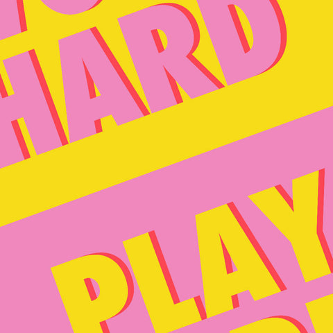 Work Hard Play Hard (yellow/pink) | Home Decor - Wall Art - Typography