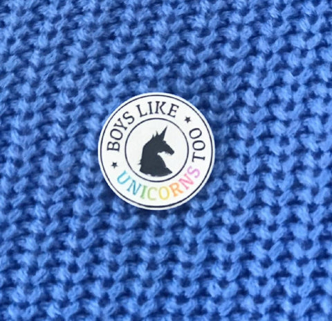 Boys Like Unicorns Too Enamel Pin
