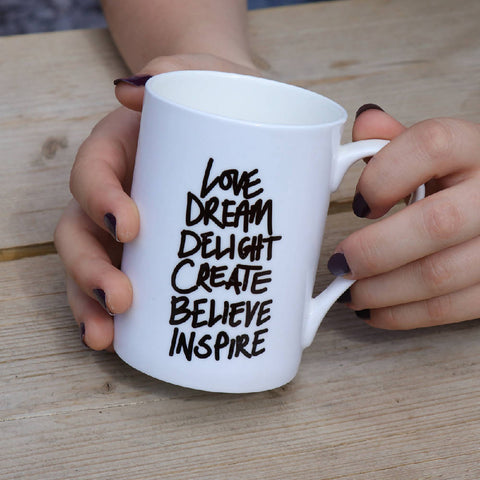 Love, Dream, Delight, bone china, Mindful Mug