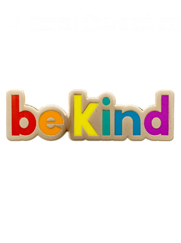 Be Kind, Rainbow enamel pin