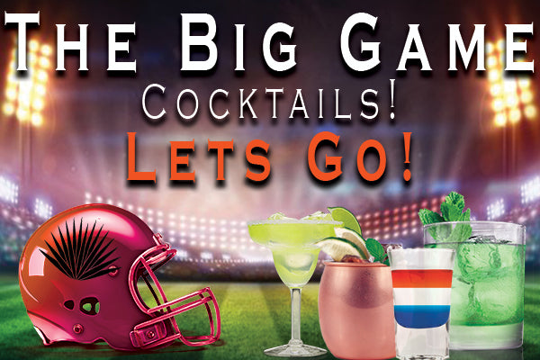 The Big Game Cocktails!
