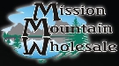 Mission Mountain Wholesale