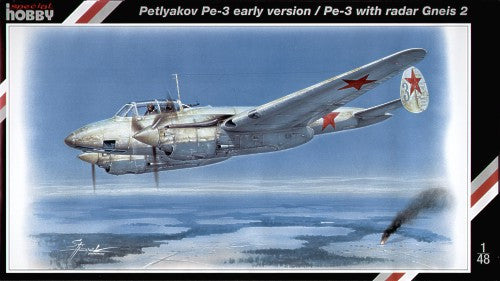 "Special Hobby 1/48 Petlyakov Pe-3 ""Pe-3 early version / Pe-3 with radar Gneis 2"" 