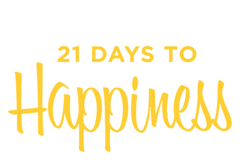 21 Days To Happiness Challenge