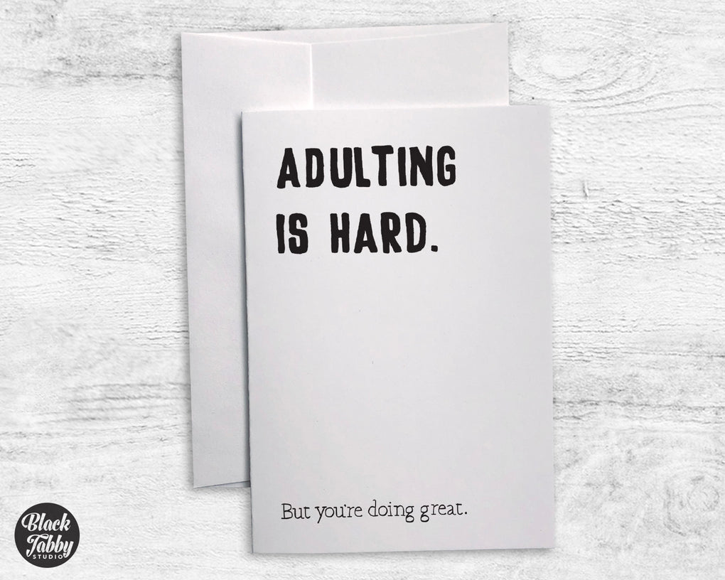 Adulting is Hard - Sympathy Cards