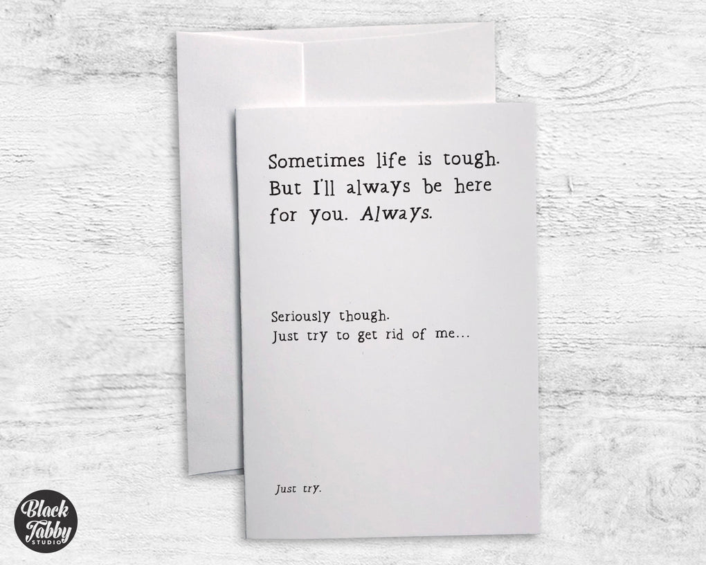 Sometimes Life is Tough... - Sympathy Cards