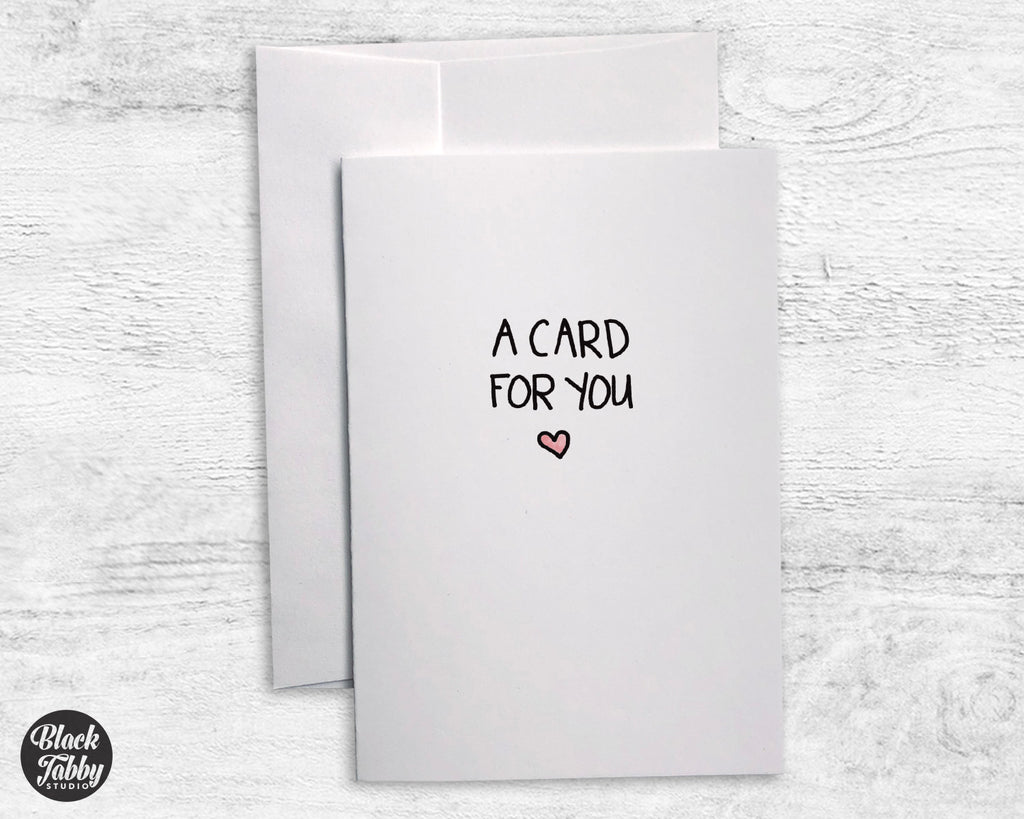 A Card For You - Greeting Cards