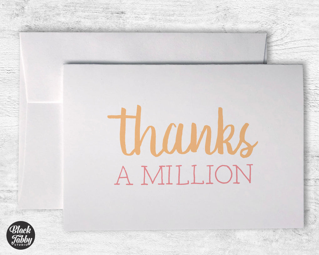 Thanks A Million - Thank You Cards
