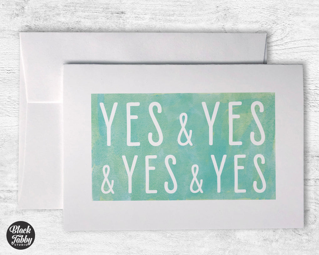 Yes & Yes & Yes & Yes - Greeting Cards