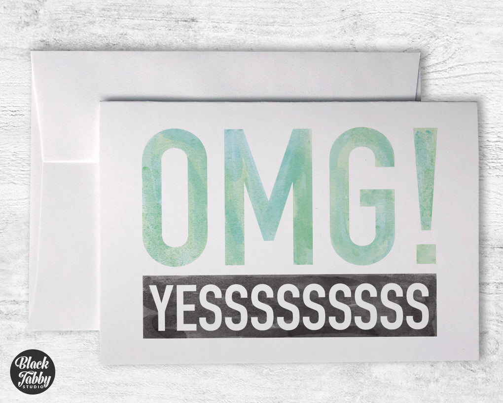 OMG! YES - Greeting Cards