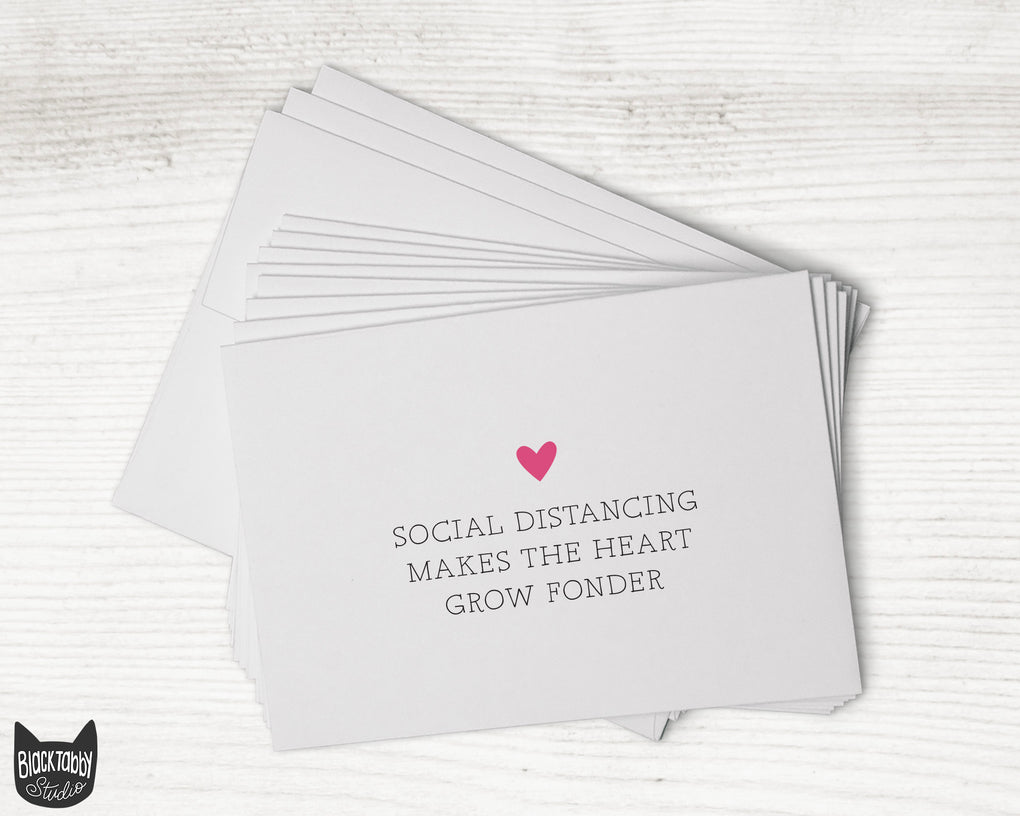 Social Distancing Makes the Heart Grow Fonder - Greeting Cards