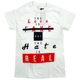 3Forty Inc. 'The Hate is Real' T-Shirt (White)
