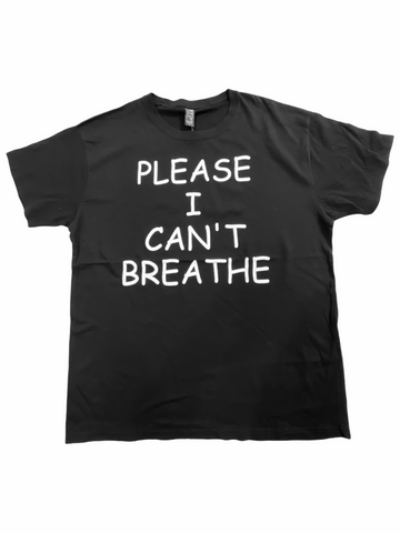 'Please I Can't Breathe' T-Shirt (Black)